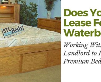 Does Your Lease Forbid Waterbeds? Working With Your Landlord To Keep Your Premium Bedding